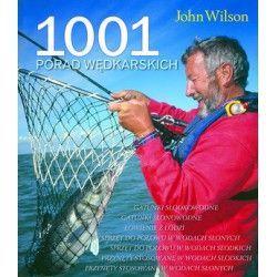 1001 porad wędkarskich - John Wilson