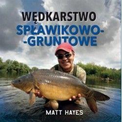 Wędkarstwo spławikowo-gruntowe -Matt Hayes